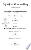 Lehrbuch der erdbeschreibung in natürlicher verbindung mit naturgeschichte, weltgeschichte und technologie für schulen und privatunterricht August Zacharia