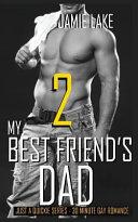 My Best Friend s Dad 2