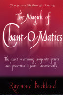 The Magick of Chant O Matics