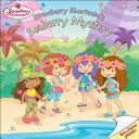 Strawberry Shortcake S Seaberry Mystery book