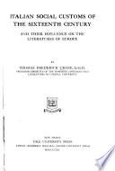 Italian Social Customs of the Sixteenth Century