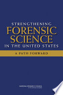 Book Strengthening Forensic Science in the United States
