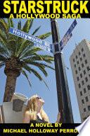 Starstruck  A Hollywood Saga