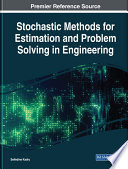 Stochastic Methods For Estimation And Problem Solving In Engineering book
