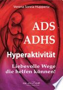 ADS, ADHS Hyperaktivität