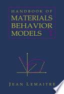 Handbook Of Materials Behavior Models Three Volume Set book