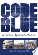 Code Blue : the evacuation of memorial medical center following...