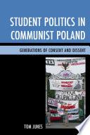 Student Politics in Communist Poland
