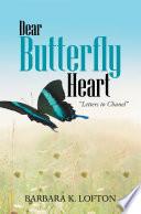 Dear Butterfly Heart