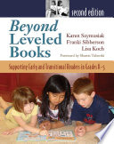 Beyond Leveled Books