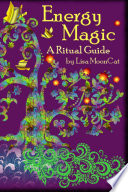 Energy Magic  A Ritual Guide