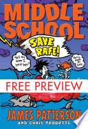 Middle School: Save Rafe! - FREE PREVIEW EDITION (The FIrst 6 Chapters)