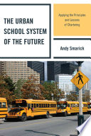 The Urban School System Of The Future book