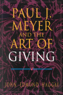 Paul J  Meyer and the Art of Giving