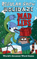 Regular Show Holidaze Mad Libs