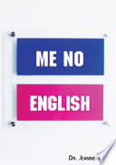 Me No English