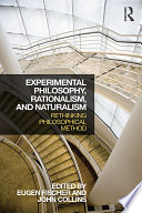 Experimental Philosophy  Rationalism  and Naturalism