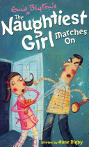 The Naughtiest Girl Marches on