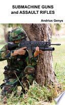 Submachine Guns and Assault Rifles | Military-Today.com