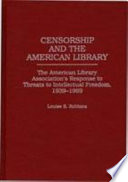 Censorship and the American Library