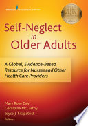 Self Neglect in Older Adults