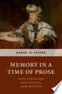 Memory in a Time of Prose Book PDF