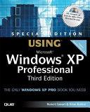 Special Edition Using Microsoft Windows Xp Professional