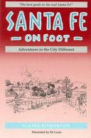 Santa Fe on Foot