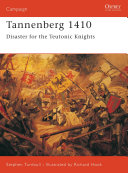 Tannenberg 1410 : teutonic knights and poland and...
