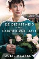 De Dienstmeid Van Fairbourne Hall