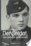 Der Soldat, den niemand haben wollte