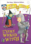 Sir Lance a Little and the Very Wicked Witch