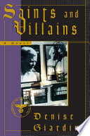 Saints and Villains  A Novel