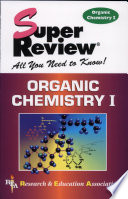 Organic Chemistry I Super Review