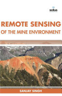 Remote Sensing of the Mine Environment