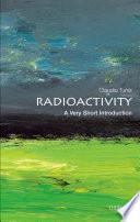 Radioactivity  A Very Short Introduction
