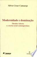 Modernidade E Dominacao -