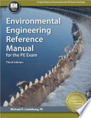 Environmental Engineering Reference Manual for the PE Exam  Third Edition