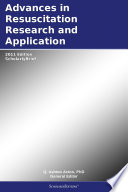 Advances in Resuscitation Research and Application  2011 Edition