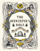 The Beekeeper s Bible
