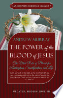 The Power Of The Blood Of Jesus Updated Edition