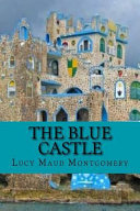 The Blue Castle (Special Edition) by L. M. Montgomery