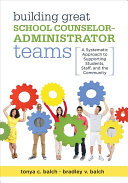 Building Great School Counselor Administrator Teams