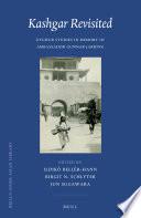 Kashgar Revisited  Uyghur Studies in Memory of Ambassador Gunnar Jarring