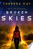 Broken Skies