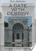 A Date with Destiny Military Service For America Memorial