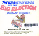 The Berenstain Bears and the Big Election