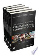 The International Encyclopedia of Organizational Communication  4 Volume Set