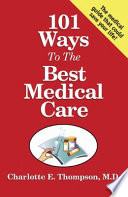 101 Ways to the Best Medical Care