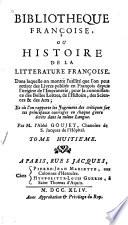 Biblioth  que fran  oise  ou Histoire de la litt  rature fran  oise     des livres  publi  s en fran  ois  depuis l origine de l imprimerie